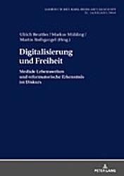 Jahrbuch der Karl-Heim-Gesellschaft, 31. Jahrgang 2018Digitalisierung und Freiheit. Mediale Lebenswelten und reformatorische Erkenntnis im Diskurs